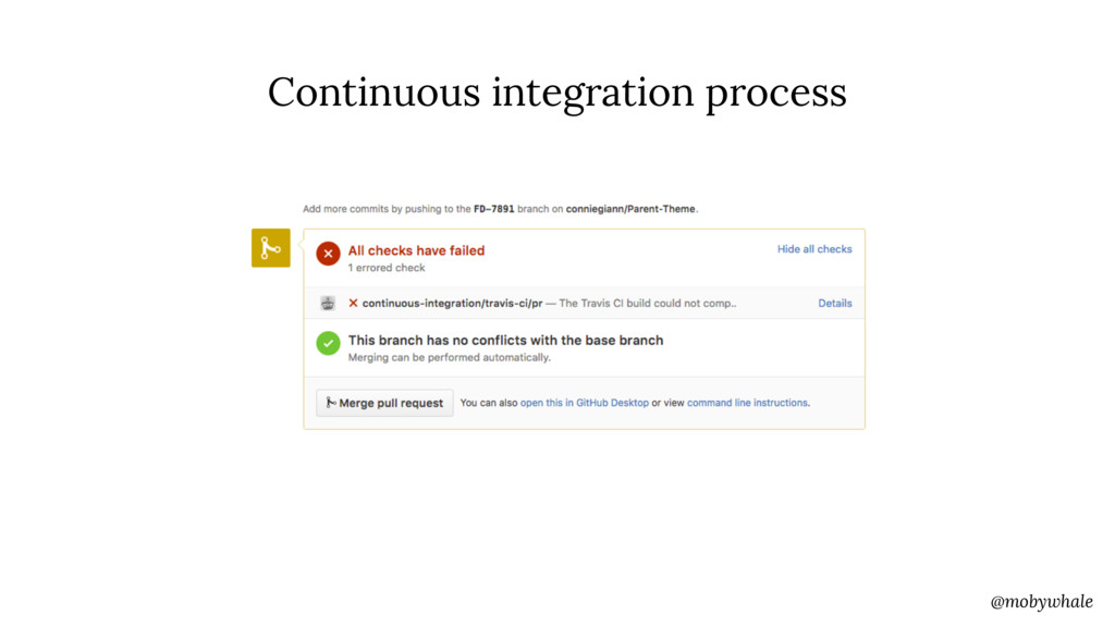 @mobywhale Continuous integration process
