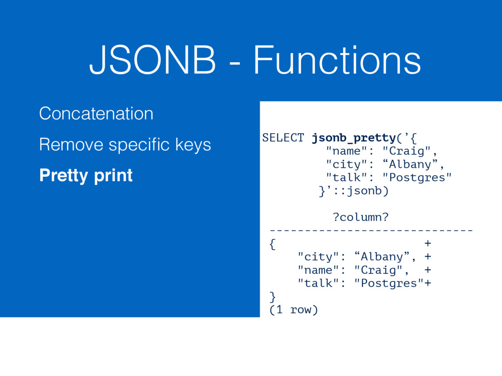 JSONB - Functions Concatenation Remove specific ...