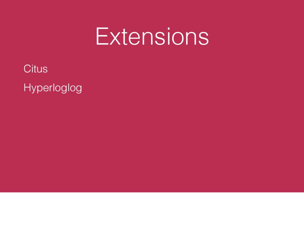 Extensions Citus Hyperloglog