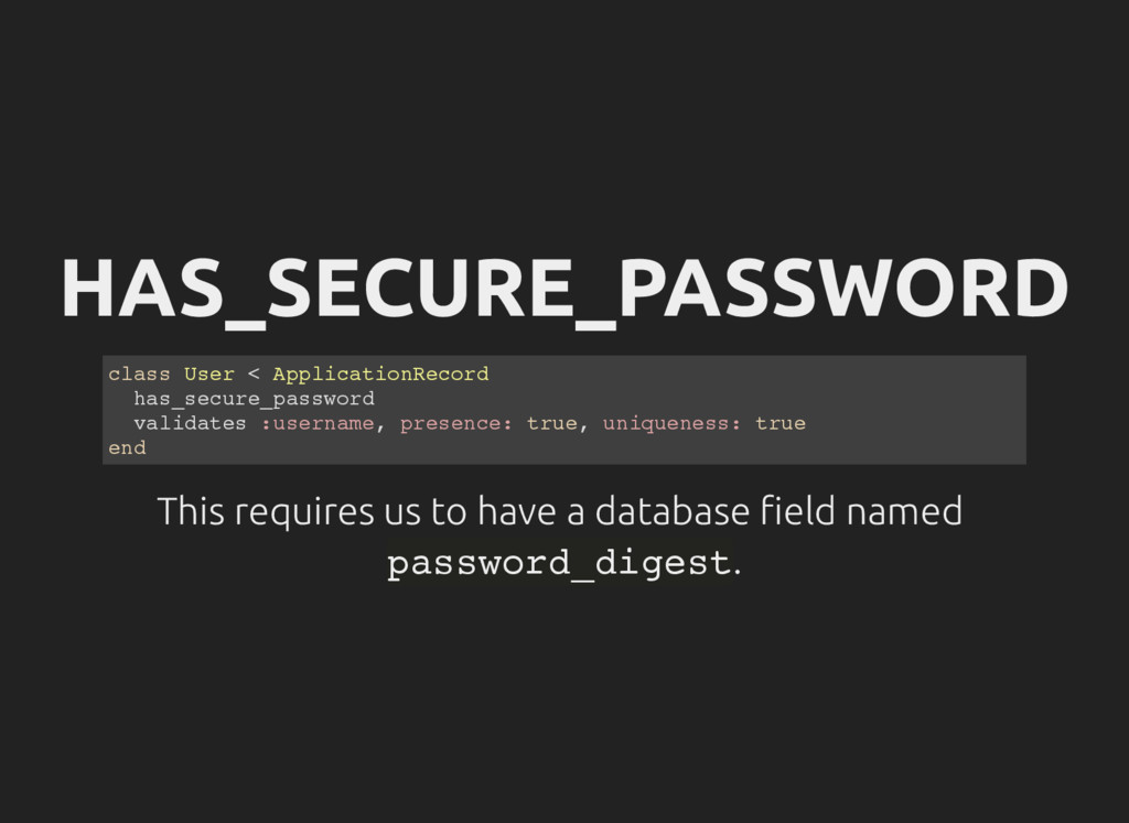 HAS_SECURE_PASSWORD c l a s s U s e r < A p p l...