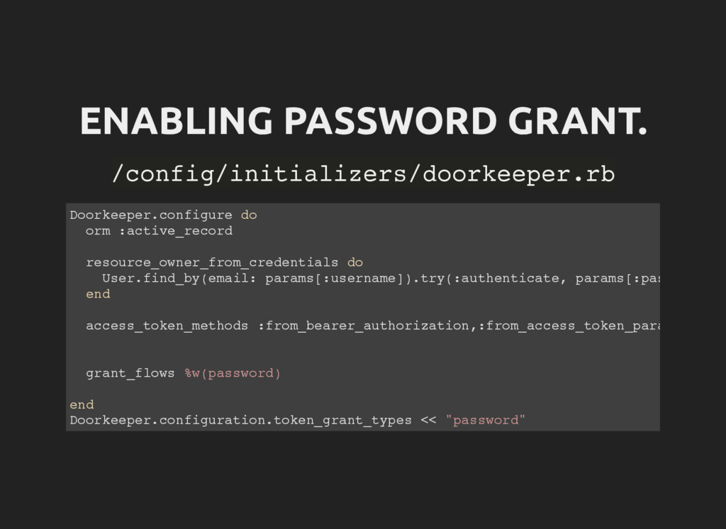 ENABLING PASSWORD GRANT. / c o n f i g / i n i ...