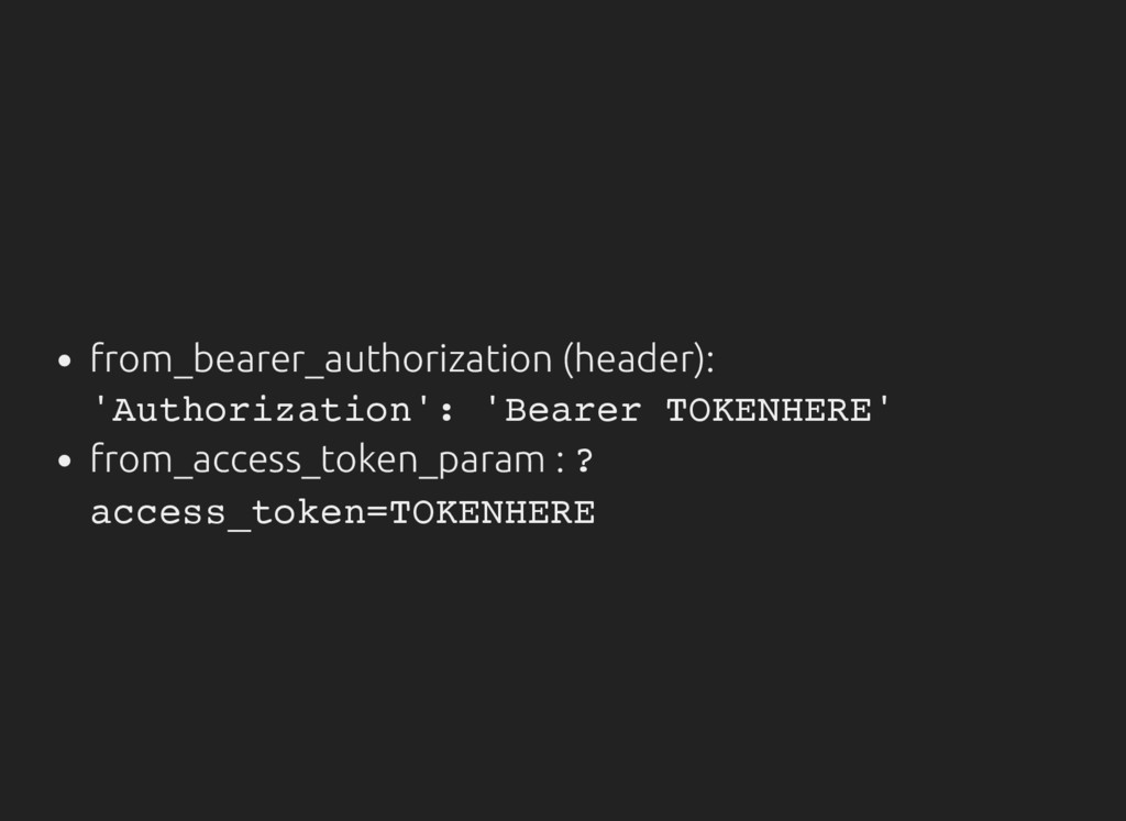 from_bearer_authorization (header): ' A u t h o...