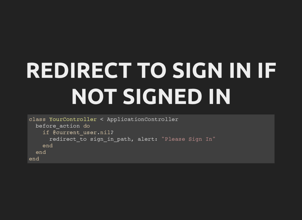 REDIRECT TO SIGN IN IF NOT SIGNED IN c l a s s ...