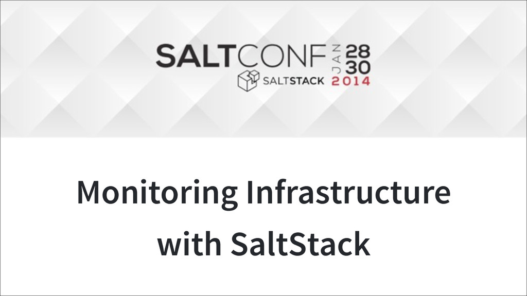 Monitoring Infrastructure with SaltStack