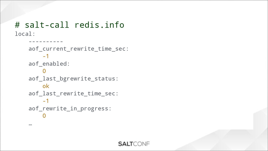 # salt-call redis.info local: ---------- aof_cu...