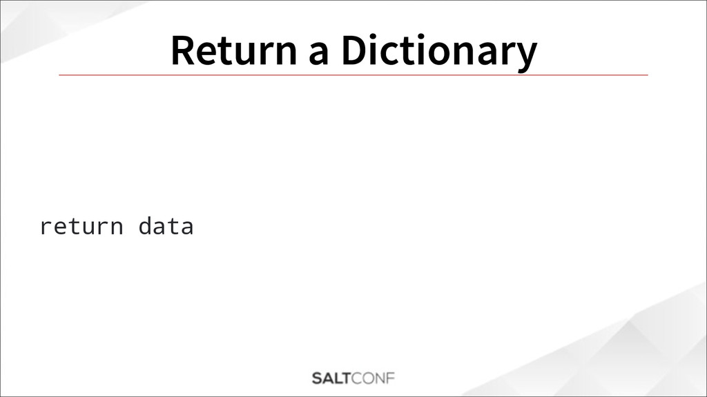 Return a Dictionary return data