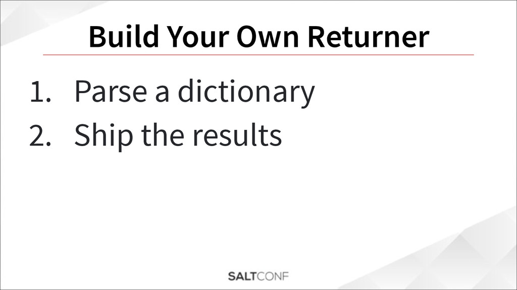 Build Your Own Returner 1. Parse a dictionary 2...