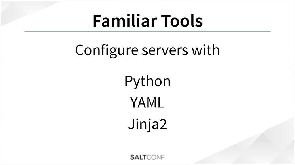 Familiar Tools Configure servers with Python YA...