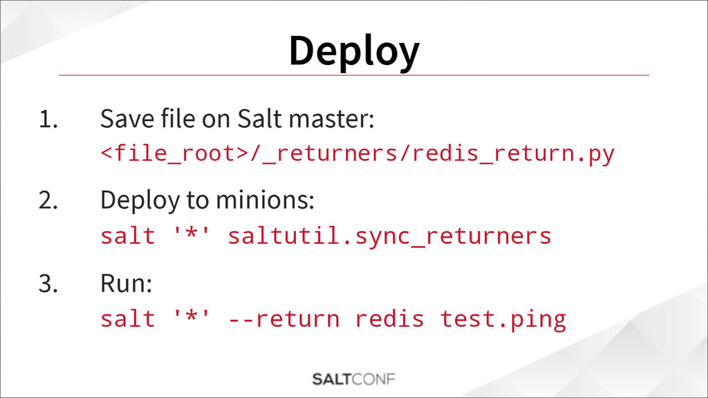 Deploy 1. Save file on Salt master: <file_root...