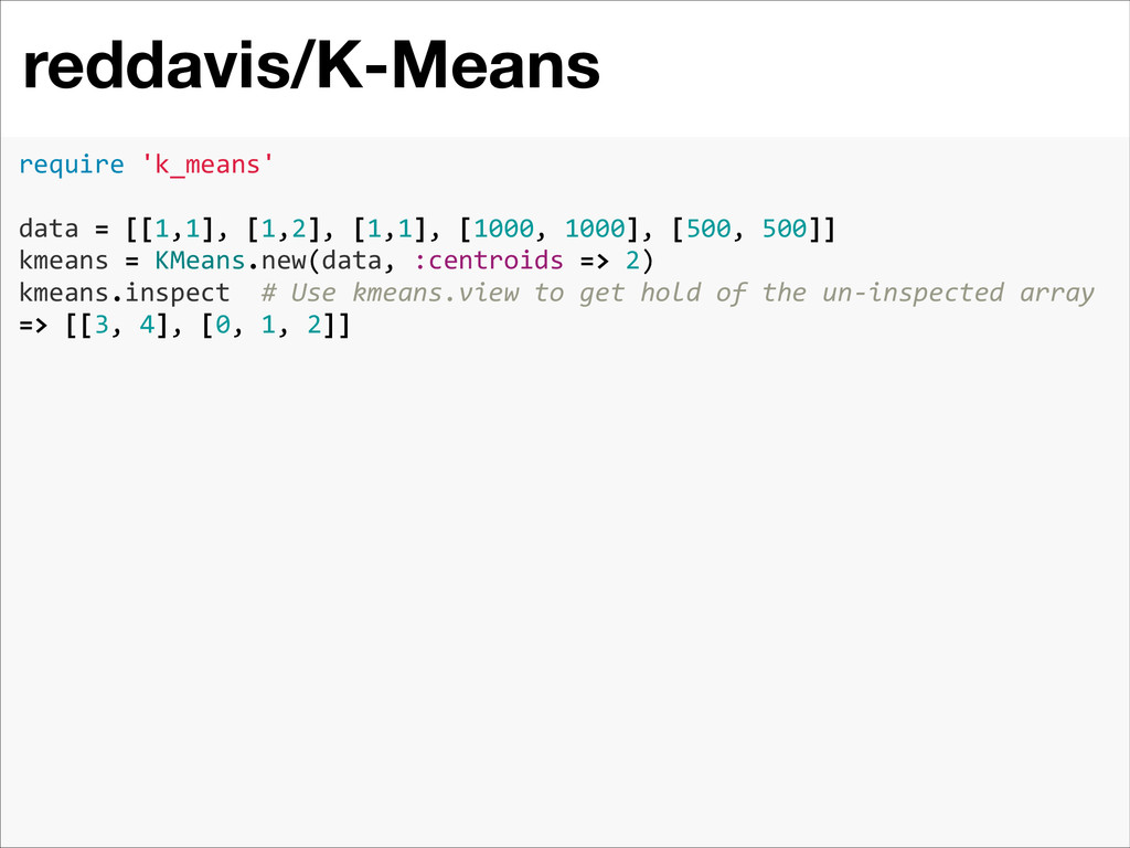 reddavis/K-Means 1 require 'k_means'   ...