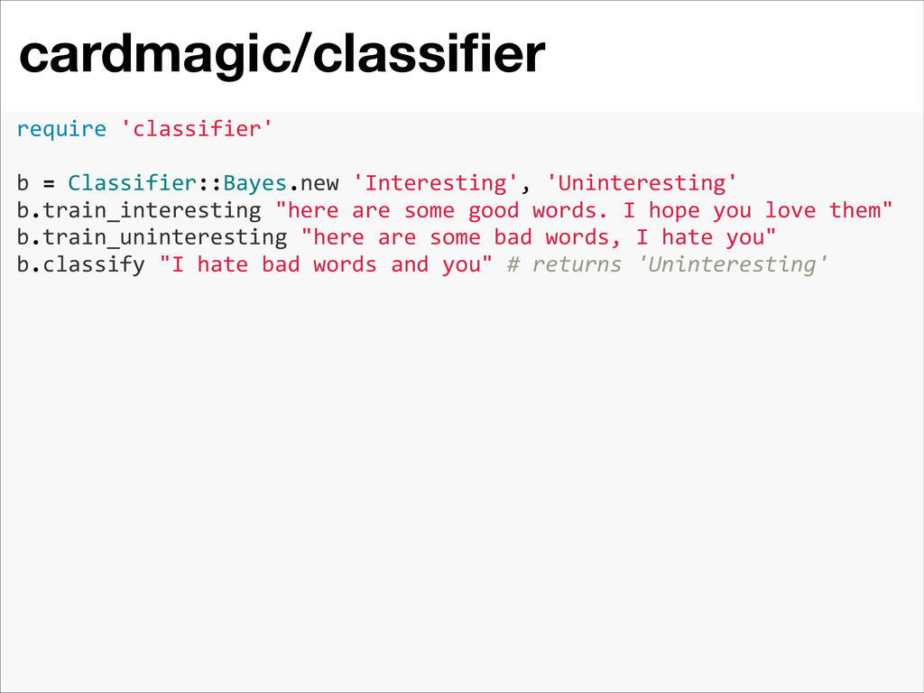cardmagic/classifier 2 require 'classifier'...
