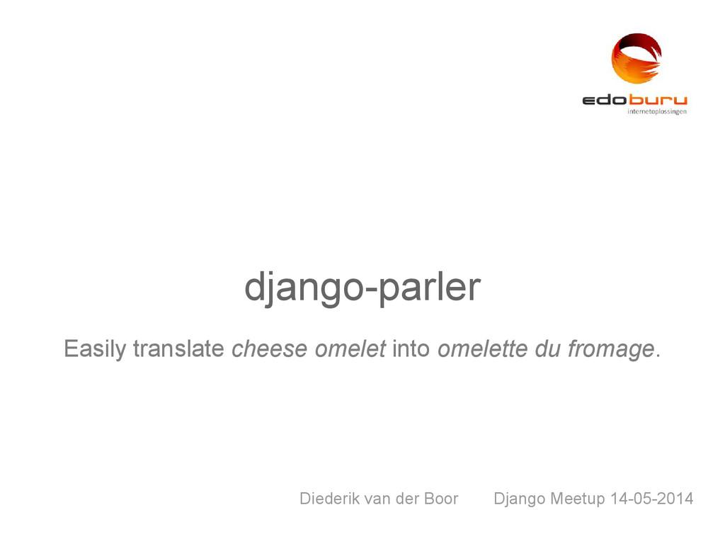 django-parler Easily translate cheese omelet in...