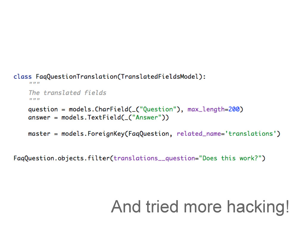 And tried more hacking!