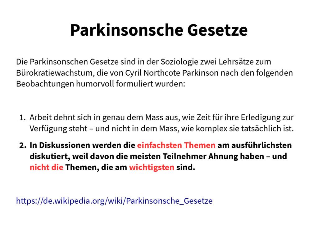 Parkinsonsche Gesetze Die Parkinsonschen Gesetz...