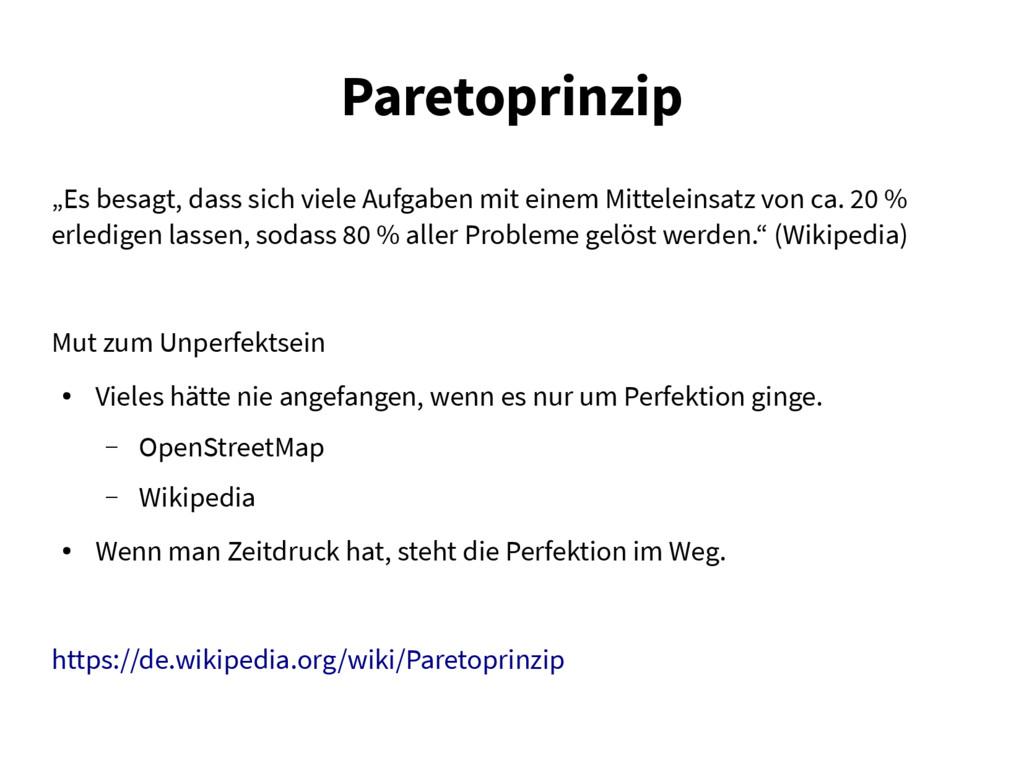 """Paretoprinzip """"Es besagt, dass sich viele Aufga..."""