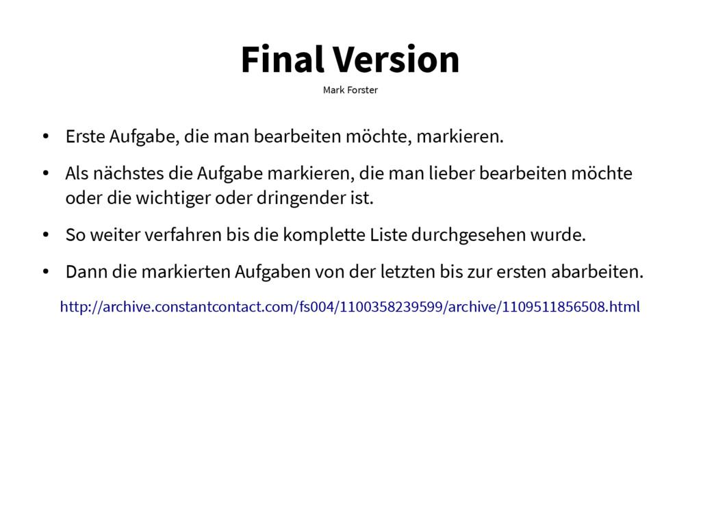 Final Version Mark Forster ● Erste Aufgabe, die...