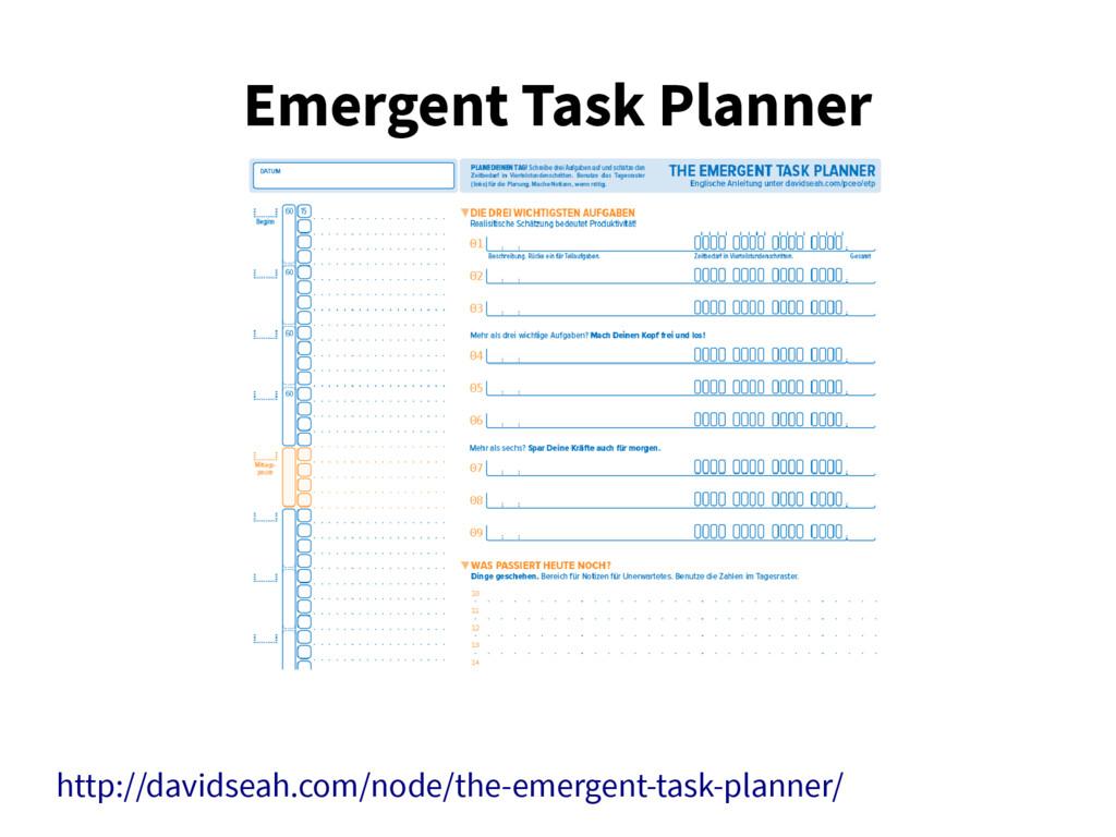 Emergent Task Planner http://davidseah.com/node...