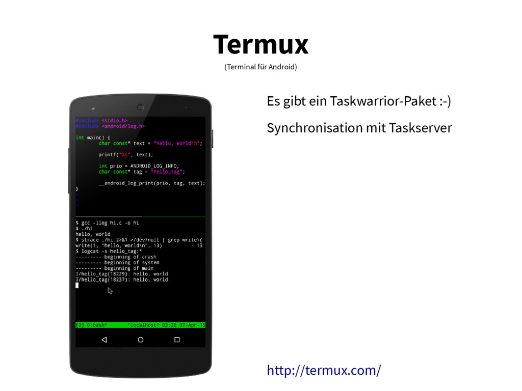 Termux (Terminal für Android) Es gibt ein Taskw...