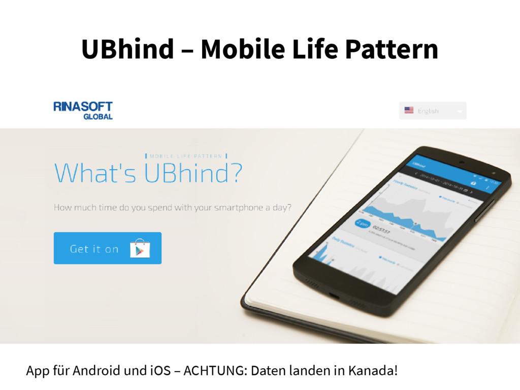 UBhind – Mobile Life Pattern App für Android un...
