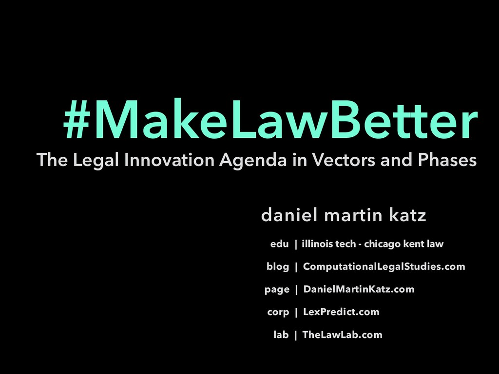 The Legal Innovation Agenda in Vectors and Phas...