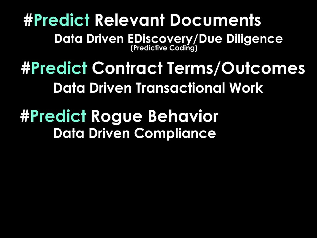 #Predict Relevant Documents Data Driven EDiscov...