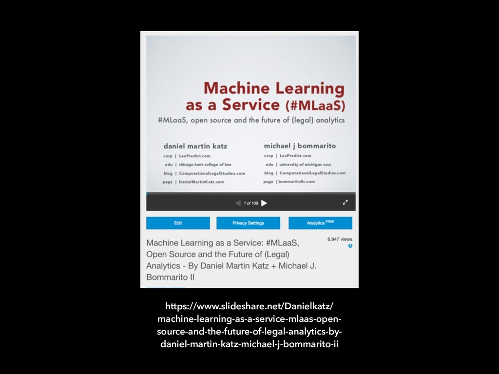 https://www.slideshare.net/Danielkatz/ machine-...