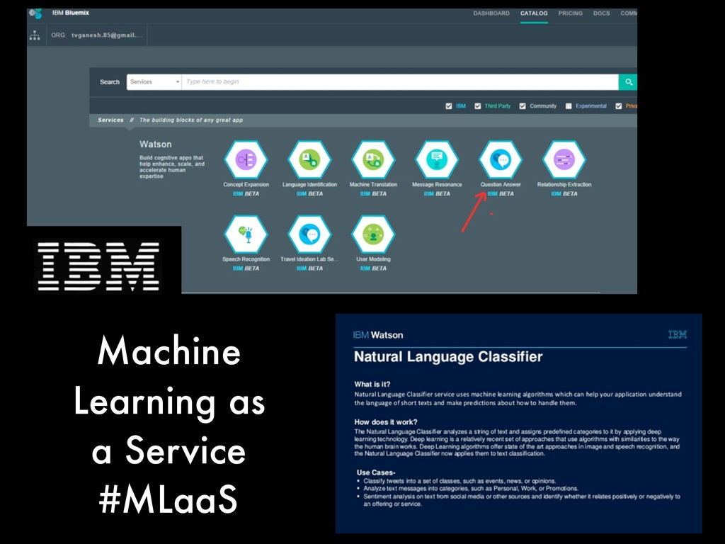 Machine Learning as a Service #MLaaS