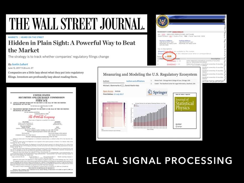LEGAL SIGNAL PROCESSING