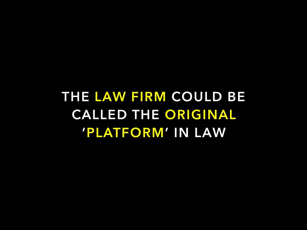 THE LAW FIRM COULD BE CALLED THE ORIGINAL 'PLAT...