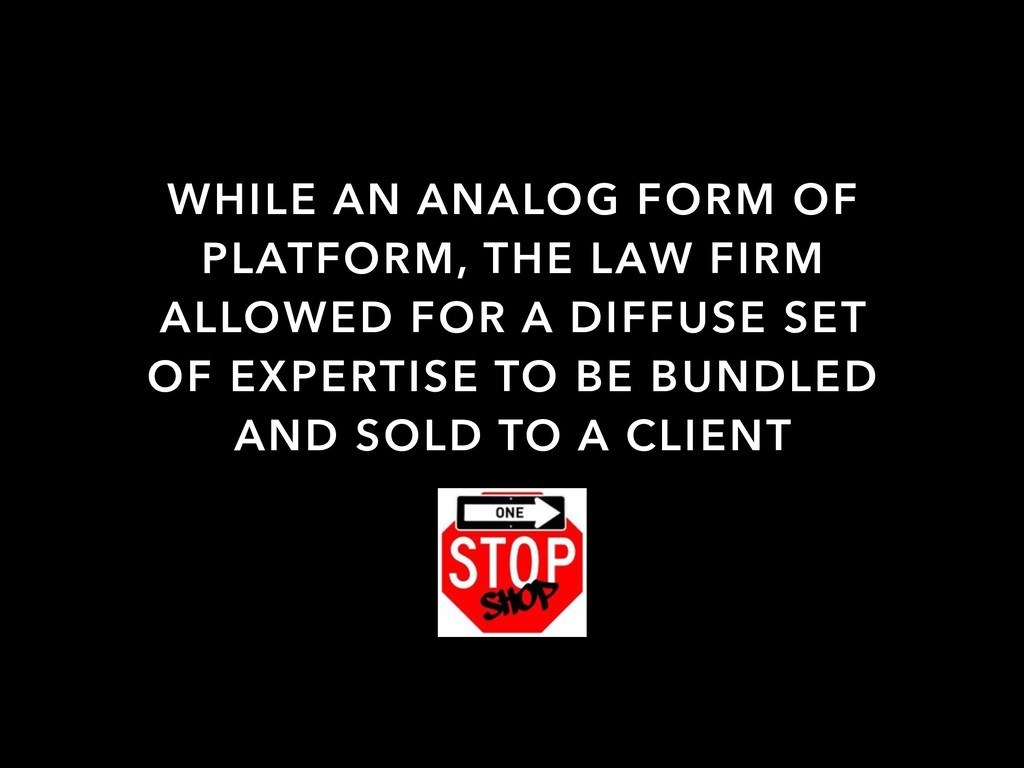 WHILE AN ANALOG FORM OF PLATFORM, THE LAW FIRM ...