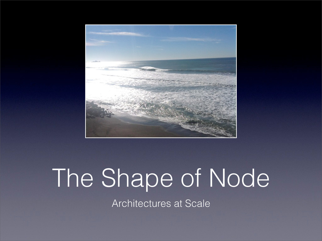 The Shape of Node Architectures at Scale
