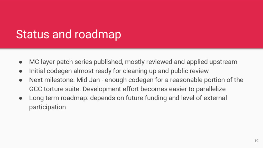 Status and roadmap ● MC layer patch series publ...