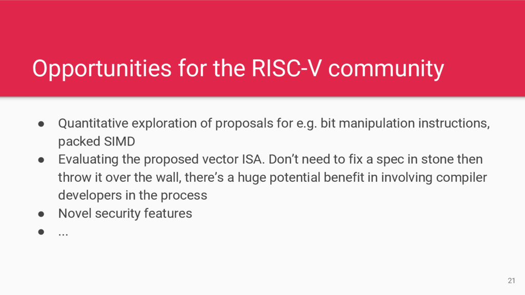 Opportunities for the RISC-V community ● Quanti...