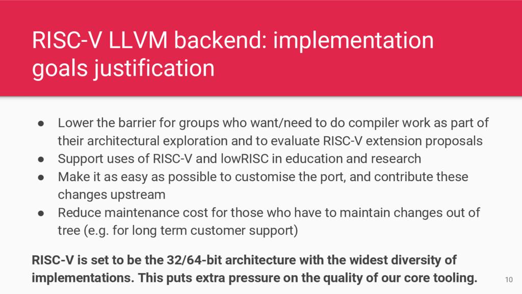 RISC-V LLVM backend: implementation goals justi...
