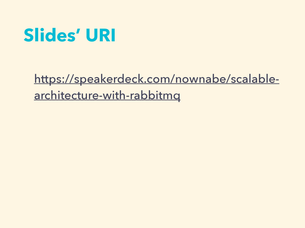 Slides' URI https://speakerdeck.com/nownabe/sca...