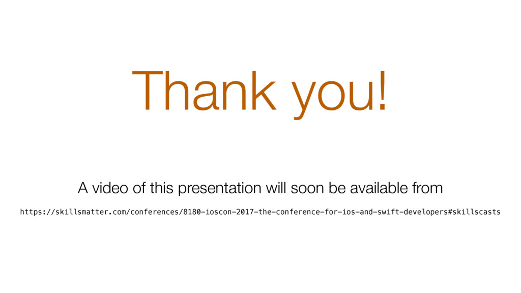 Thank you! A video of this presentation will so...