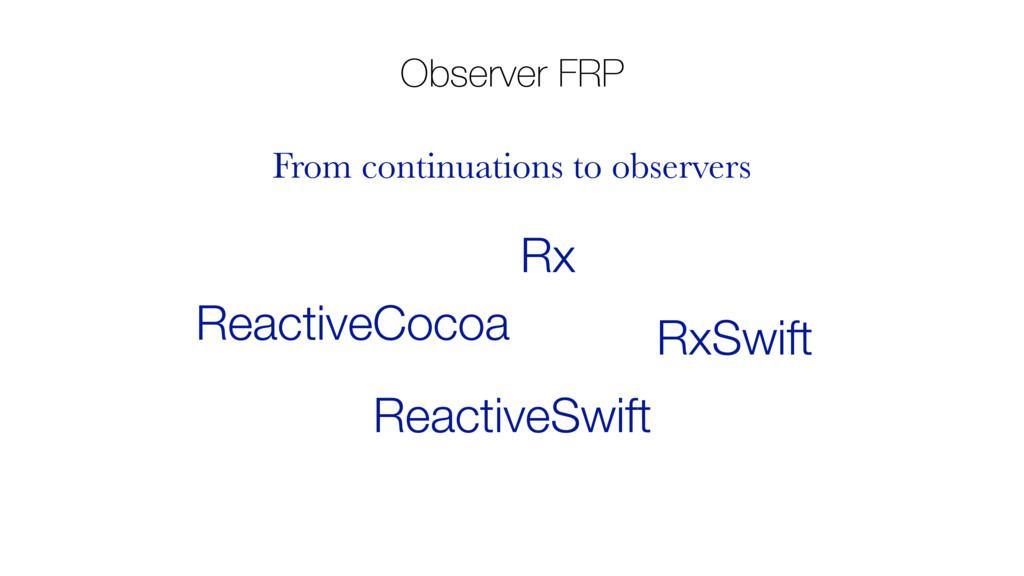 Observer FRP Rx ReactiveCocoa RxSwift ReactiveS...