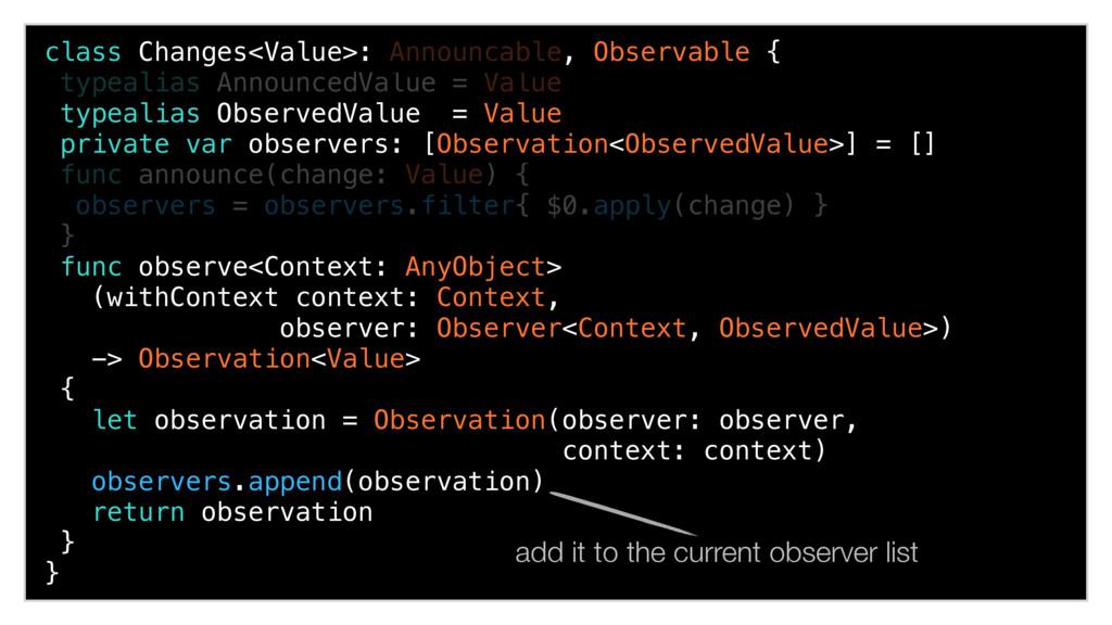 class Changes<Value>: Announcable, Observable {...