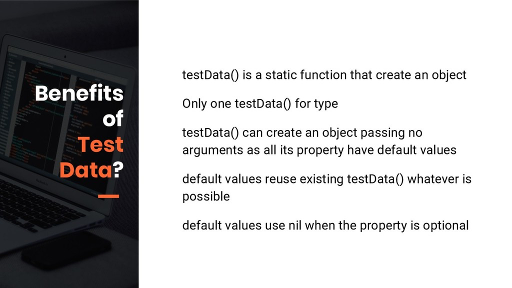 testData() is a static function that create an ...