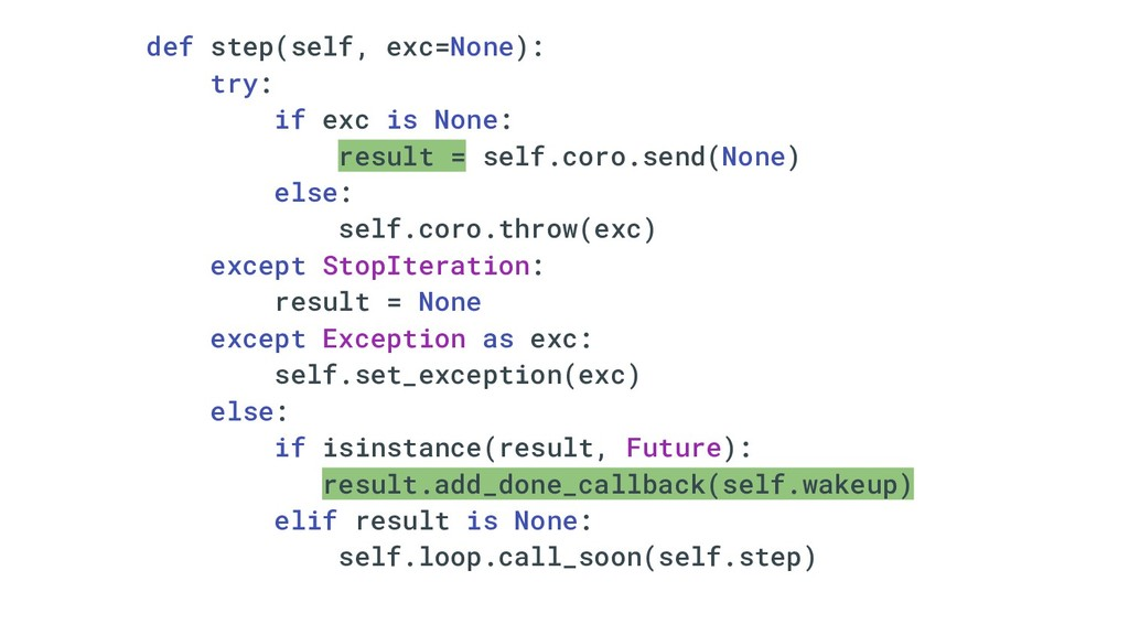 def step(self, exc=None): try: if exc is None: ...