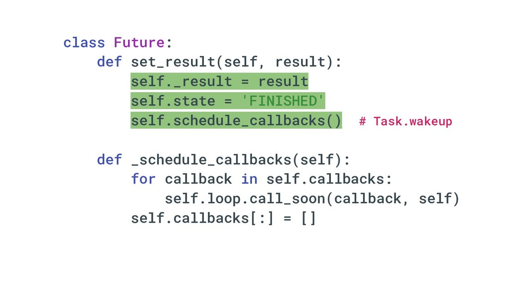 class Future: def set_result(self, result): sel...