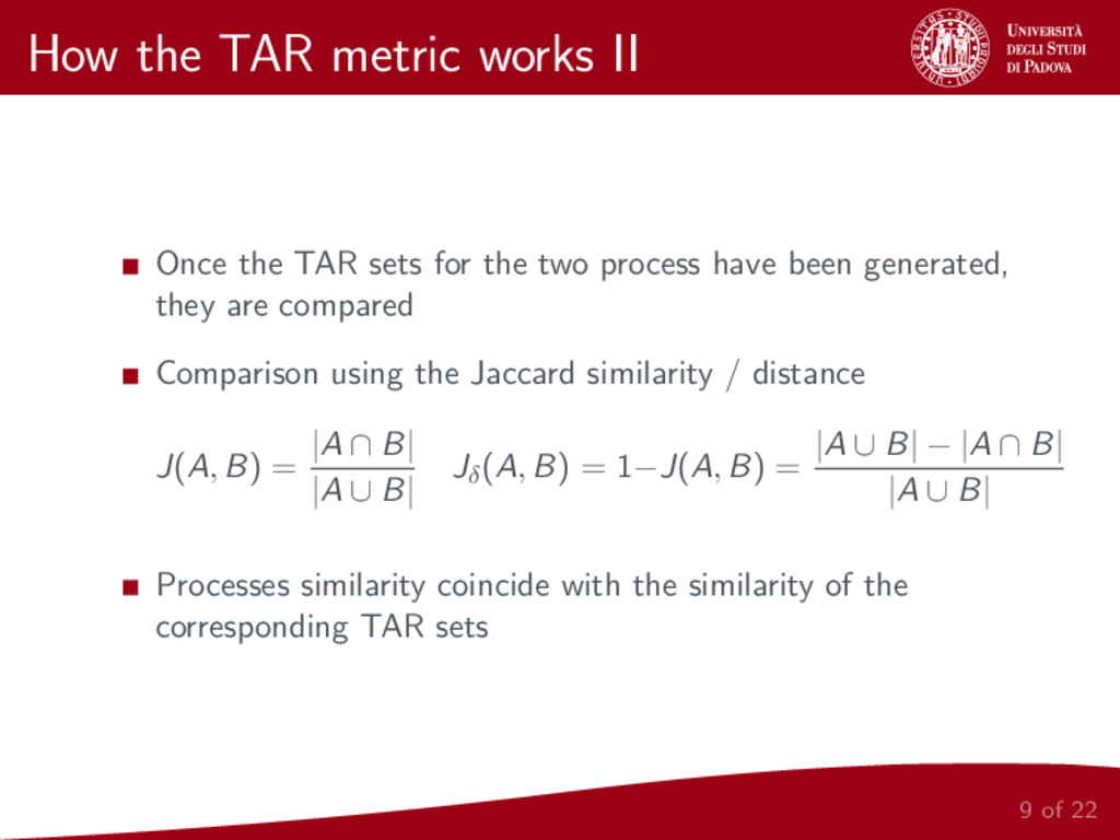 How the TAR metric works II Once the TAR sets f...