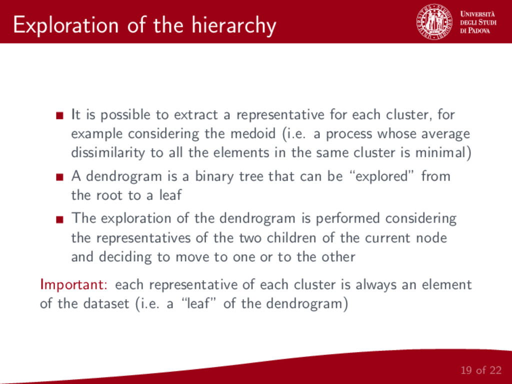Exploration of the hierarchy It is possible to ...