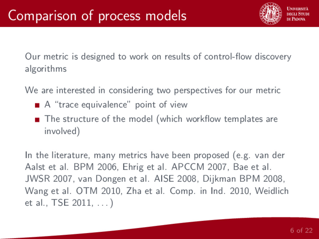 Comparison of process models Our metric is desi...