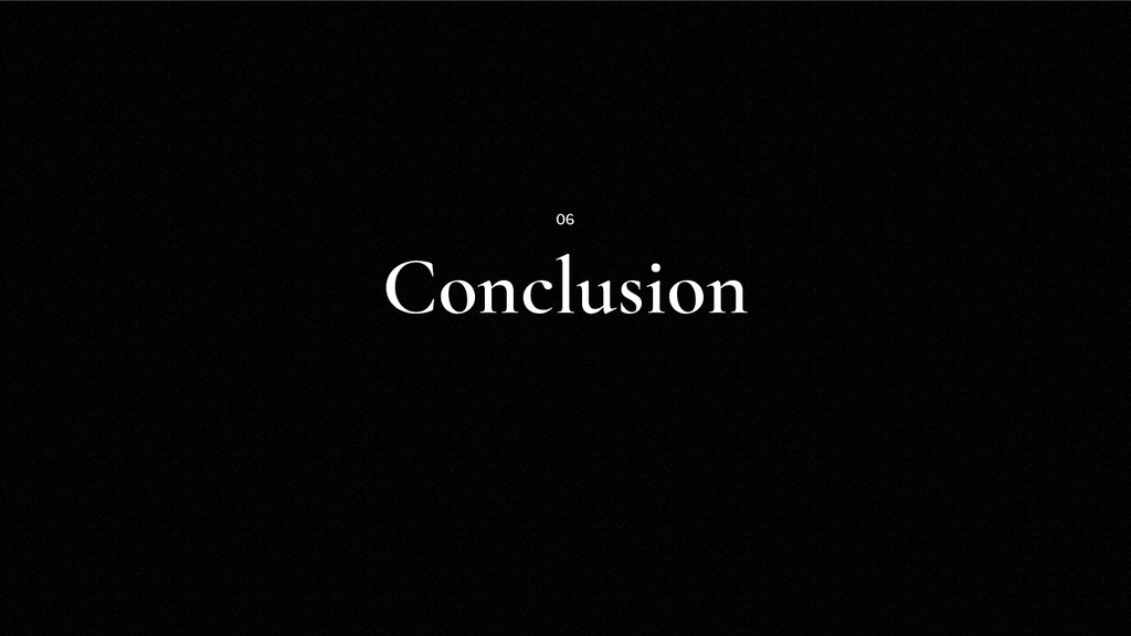 Conclusion 06