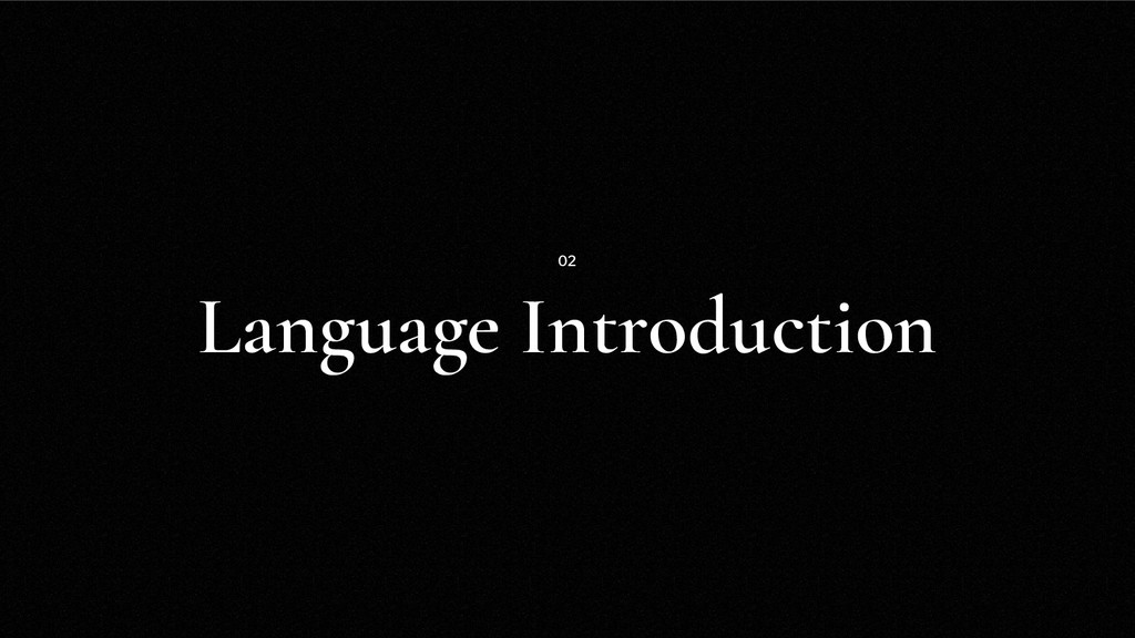 Language Introduction 02