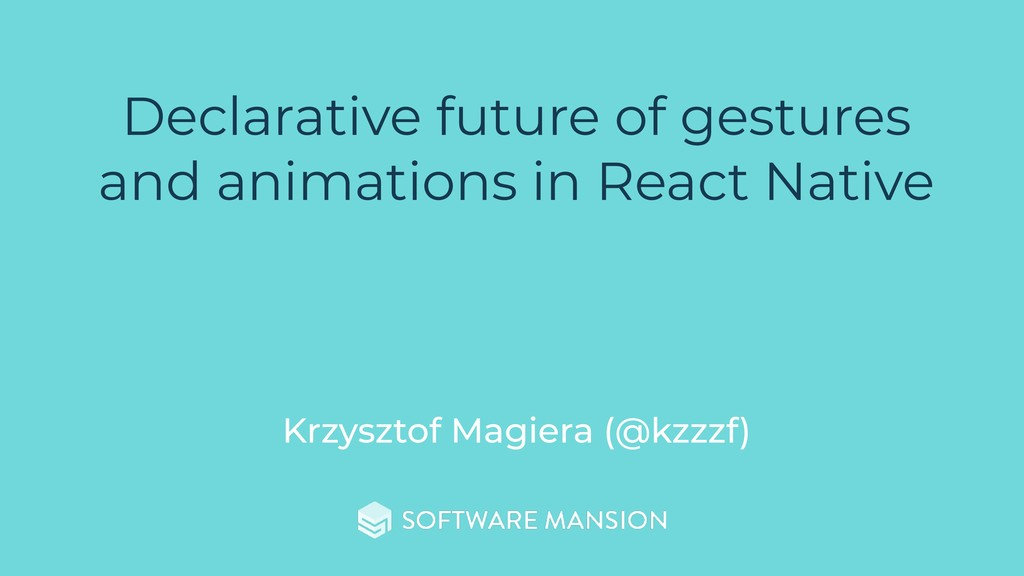 Declarative future of gestures and animations i...