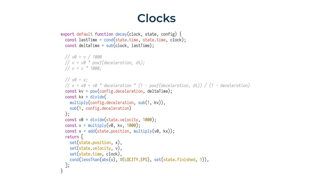 Clocks export default function decay(clock, sta...