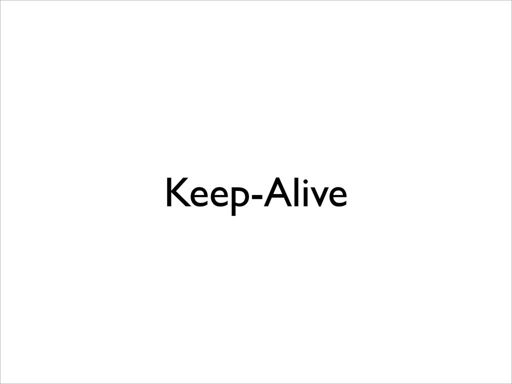 Keep-Alive