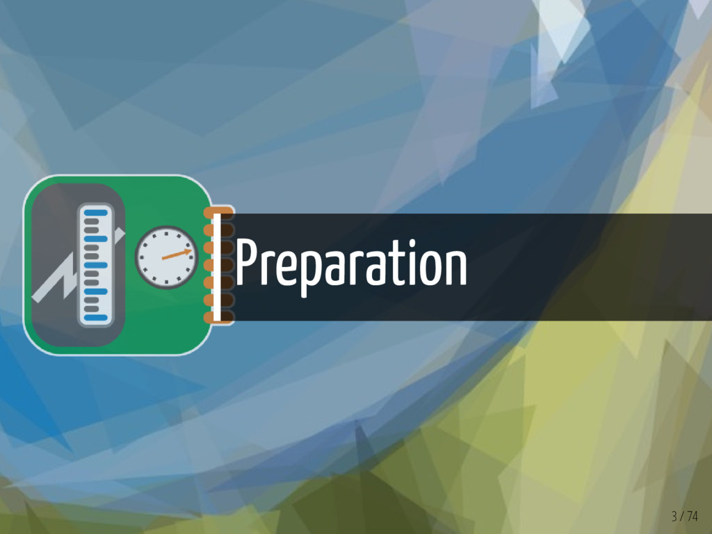 Preparation 3 / 74